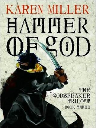 Hammer of God (Godspeaker Trilogy, #3)  by  Karen Miller