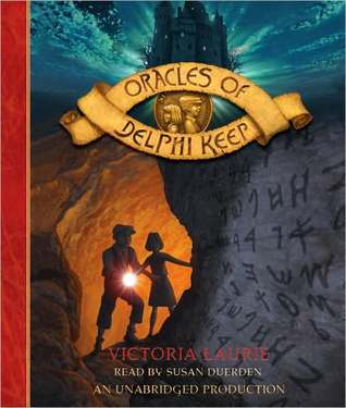 Oracles of Delphi Keep (Oracles of Delphi Keep, #1) Victoria Laurie