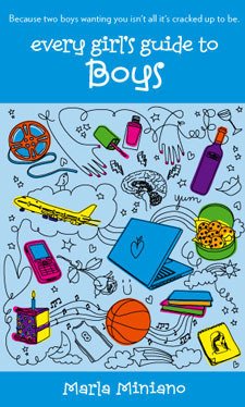 Every Girls Guide To Boys  by  Marla Miniano