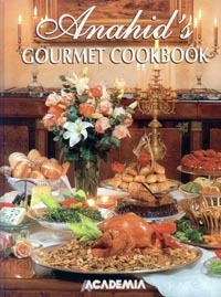Anahids Gourmet Cookbook  by  Anahid Doniguian