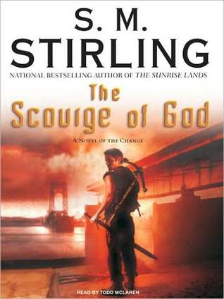 The Scourge of God (Emberverse Series #5)  by  S.M. Stirling