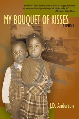 My Bouquet of Kisses  by  J.D. Anderson