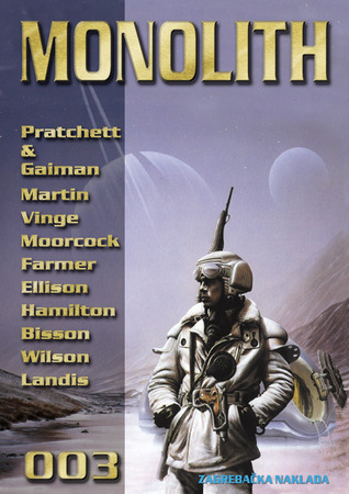 Monolith 003 (Monolith, #3) Davorin Horak