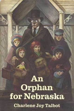 An Orphan for Nebraska Charlene Joy Talbot