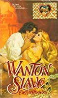 Wanton Slave Evelyn Rogers