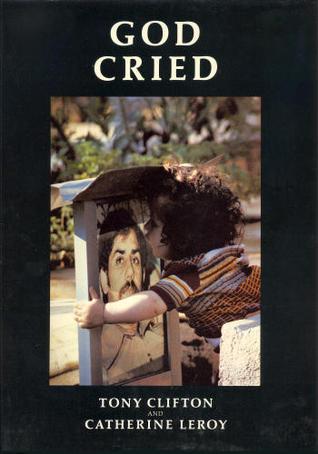 God Cried  by  Tony Clifton