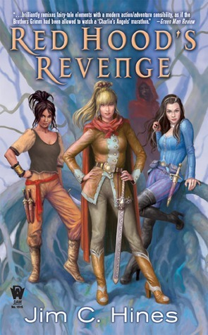 Red Hoods Revenge (Princess, #3)  by  Jim C. Hines