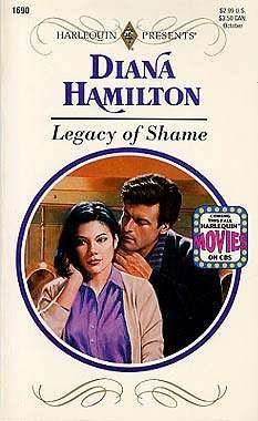 Legacy of Shame  by  Diana Hamilton