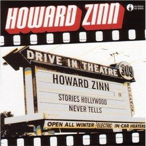 Stories Hollywood Never Tells  by  Howard Zinn