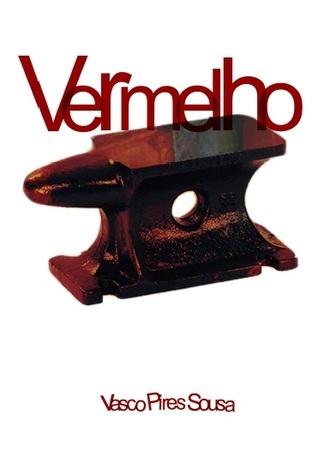 Vermelho  by  Vasco Pires Sousa