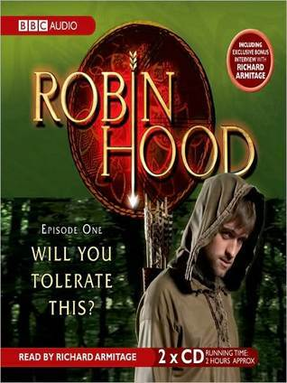 Will You Tolerate This?: Robin Hood, Episode 1 Kirsty Neale