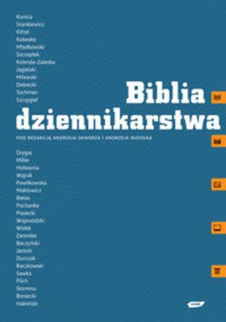 Biblia dziennikarstwa Andrzej Skworz