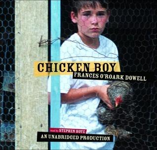 Chicken Boy (Lib)  by  Frances ORoark Dowell