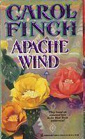 Apache Wind (Apache, #1) Carol Finch
