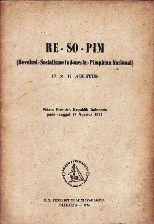 Re-So-Pim: Revolusi-Sosialisme Indonesia-Pimpinan Nasional Sukarno
