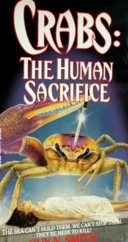 Crabs: The Human Sacrifice Guy N. Smith
