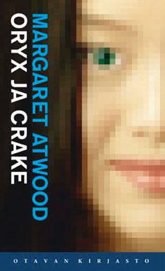 Oryx ja Crake  by  Margaret Atwood