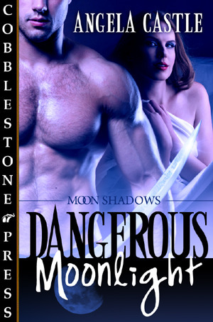 Dangerous Moonlight (Moon Shadows, #1)  by  Angela Castle