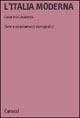 LItalia moderna. Temi e orientamenti storiografici  by  Cesarina Casanova
