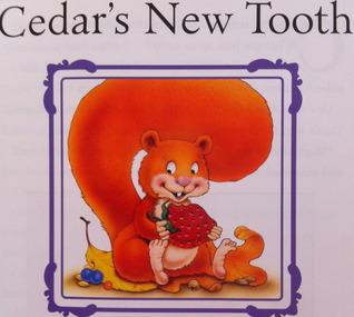 Cedars New Tooth  by  Lisa Harkrader