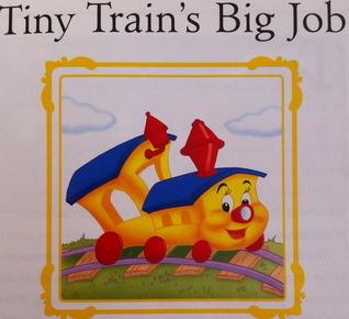 Tiny Trains Big Job Lisa Harkrader