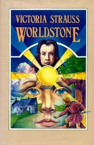 Worldstone  by  Victoria Strauss
