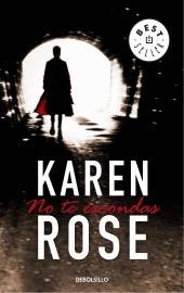 No Te Escondas  by  Karen Rose