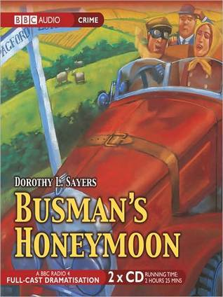 Busmans Honeymoon (Lord Peter Wimsey #13) Dorothy L. Sayers