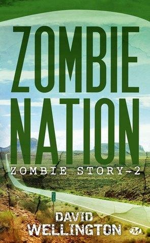 Zombie Nation (Zombie Story, #2) David Wellington