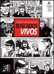 Buscados Vivos  by  Juan Sasturain