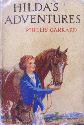 Hildas Adventures (Hilda, #3)  by  Phillis Garrard