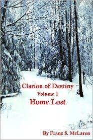 Return To Allivan (Clarion of Destiny #7)  by  Franz S. McLaren