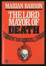 The Lord Mayor of Death  by  Marian Babson