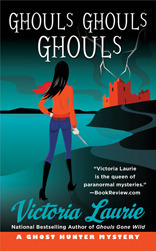 Ghouls, Ghouls, Ghouls (Ghost Hunter Mystery, #5) Victoria Laurie