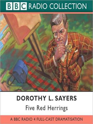 Five Red Herrings: Lord Peter Wimsey Series, Book 7  by  Dorothy L. Sayers