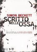 Scritto nelle ossa  by  Simon Beckett