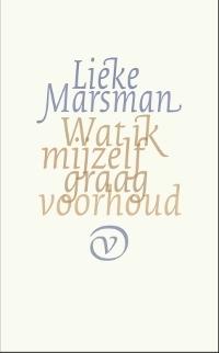 Wat ik mijzelf graag voorhoud  by  Lieke Marsman