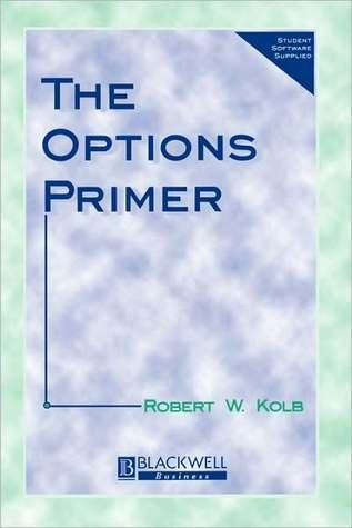 Options Primer 1e Robert W. Kolb
