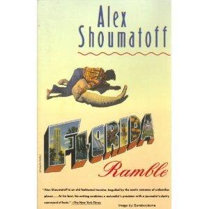 Florida Ramble  by  Alex Shoumatoff