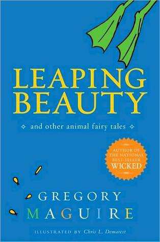 Leaping Beauty Gregory Maguire