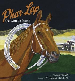 Phar Lap The Wonder Horse Jackie Kerin