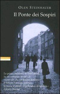 Il ponte dei sospiri  by  Olen Steinhauer