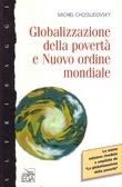 Globalizzazione della povertà e nuovo ordine mondiale  by  Michel Chossudovsky
