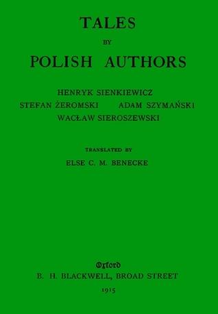 Tales Polish Authors by Else C. M. Benecke