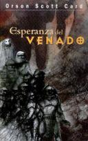 Esperanza Del Venado  by  Orson Scott Card