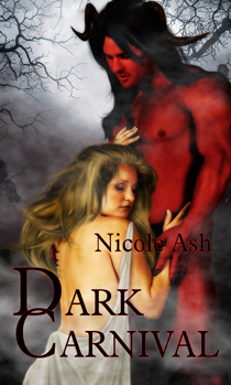 The Blacklands Series: Dark Carnival  by  Nicole Ash