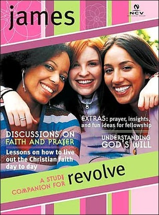 Revolve Study Guide: James  by  Nelson Word Publishing Group