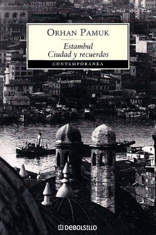 Estambul. Ciudad y recuerdos. Orhan Pamuk