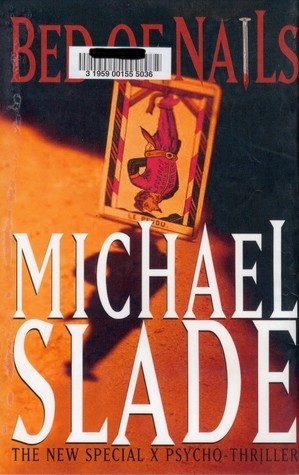Bed of Nails  by  Michael Slade