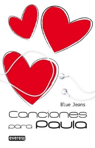 Canciones para Paula (Canciones para Paula, #1) Blue Jeans